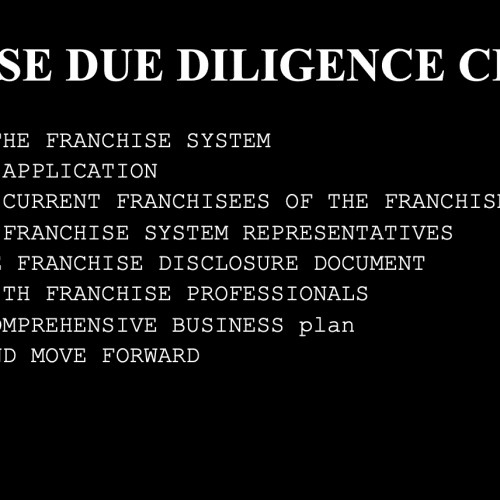 Franchise Due Diligence Checklist